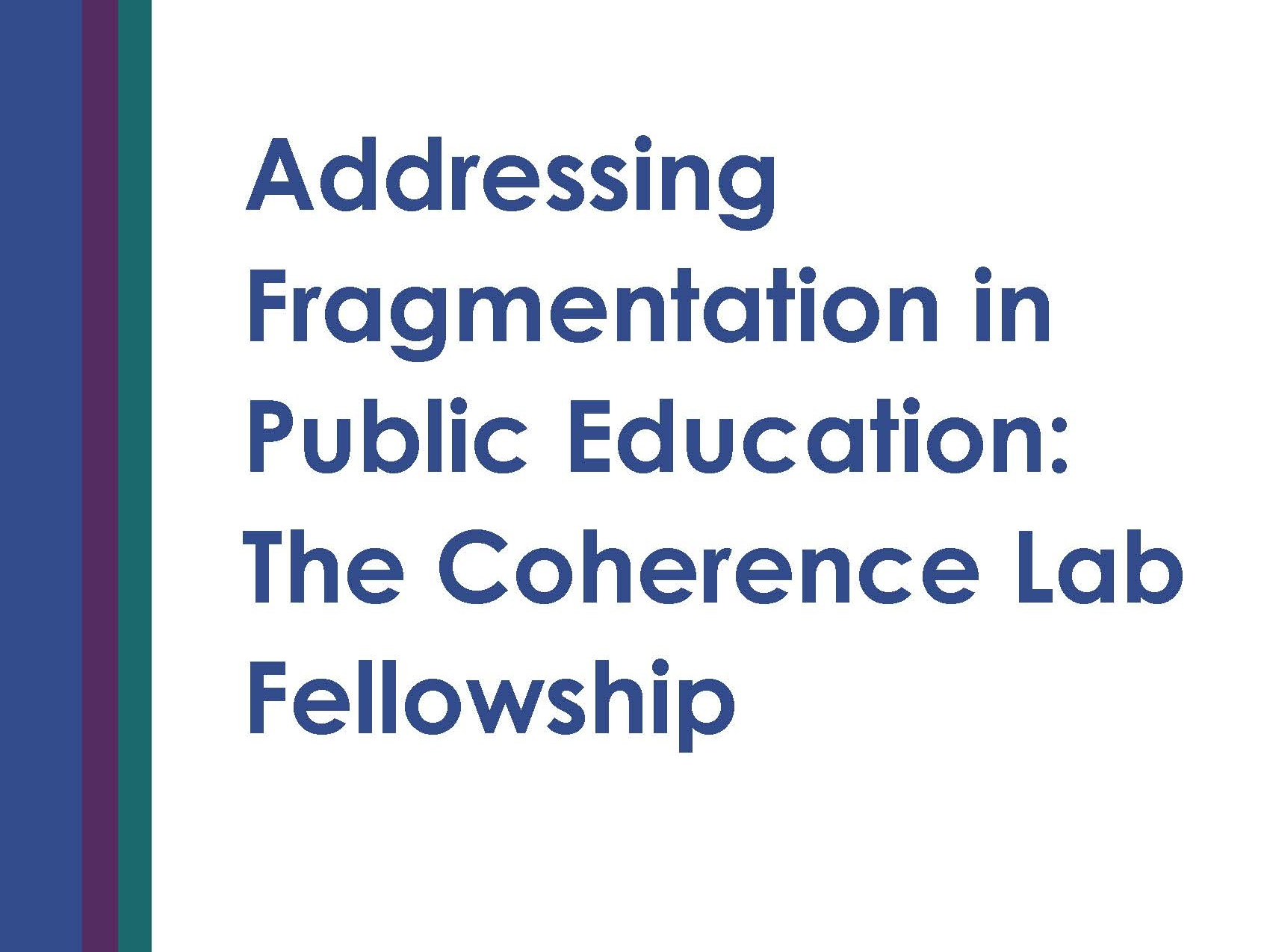 Addressing-Fragmentation-in-Public-Education-CLF_Final_Page_01.jpg
