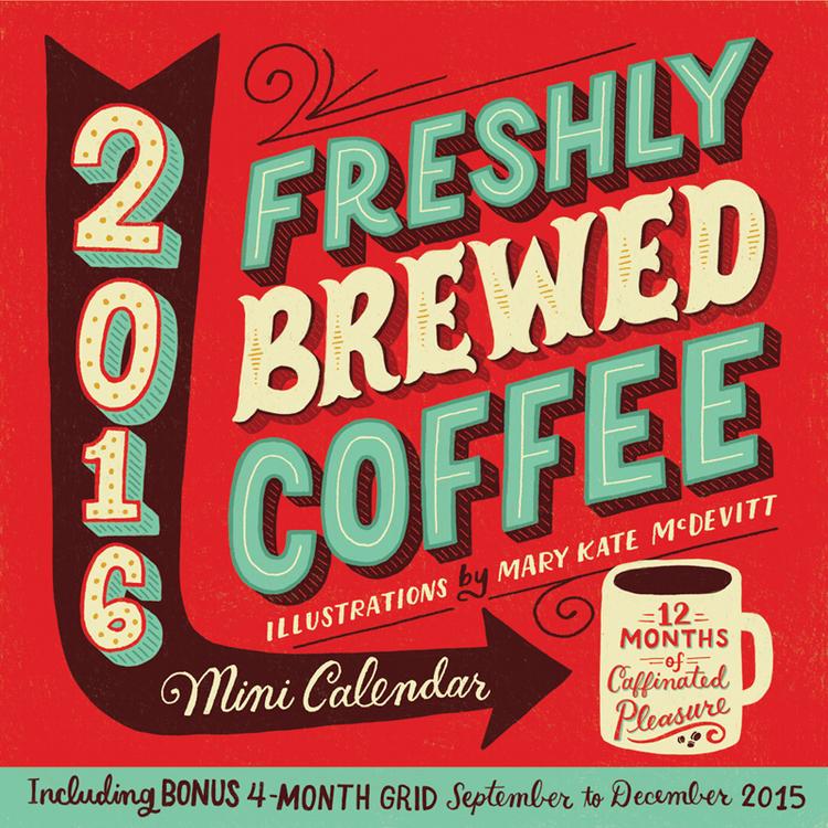 Freshly Brewed Coffee By Mary Kate McDevitt