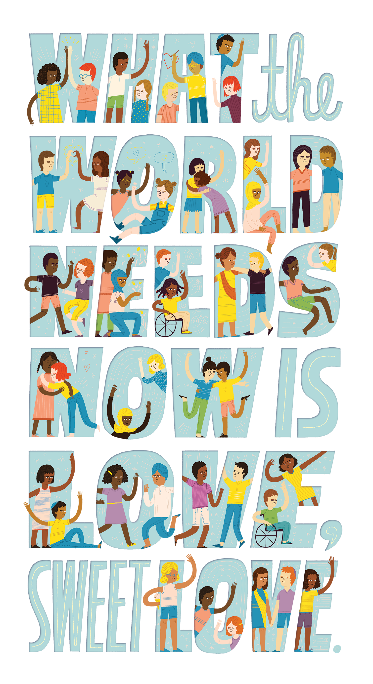What the World Needs Now is Love - Mary Kate McDevitt