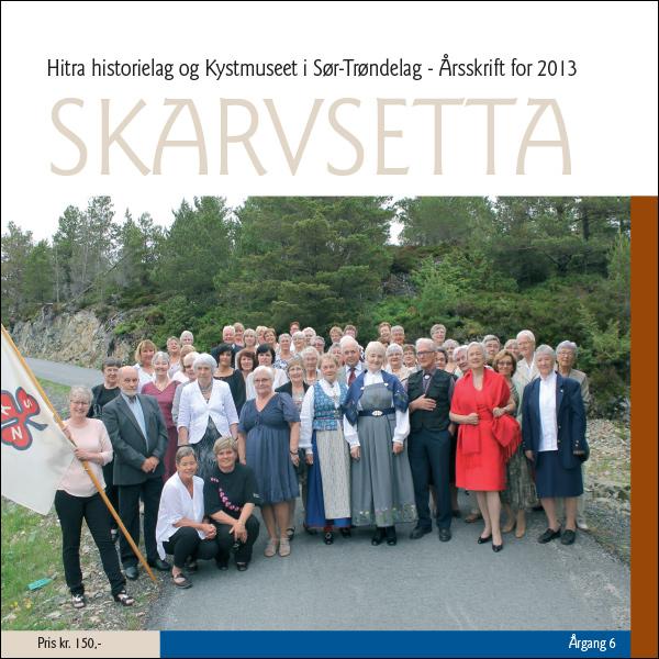 Skarvsetta 2013