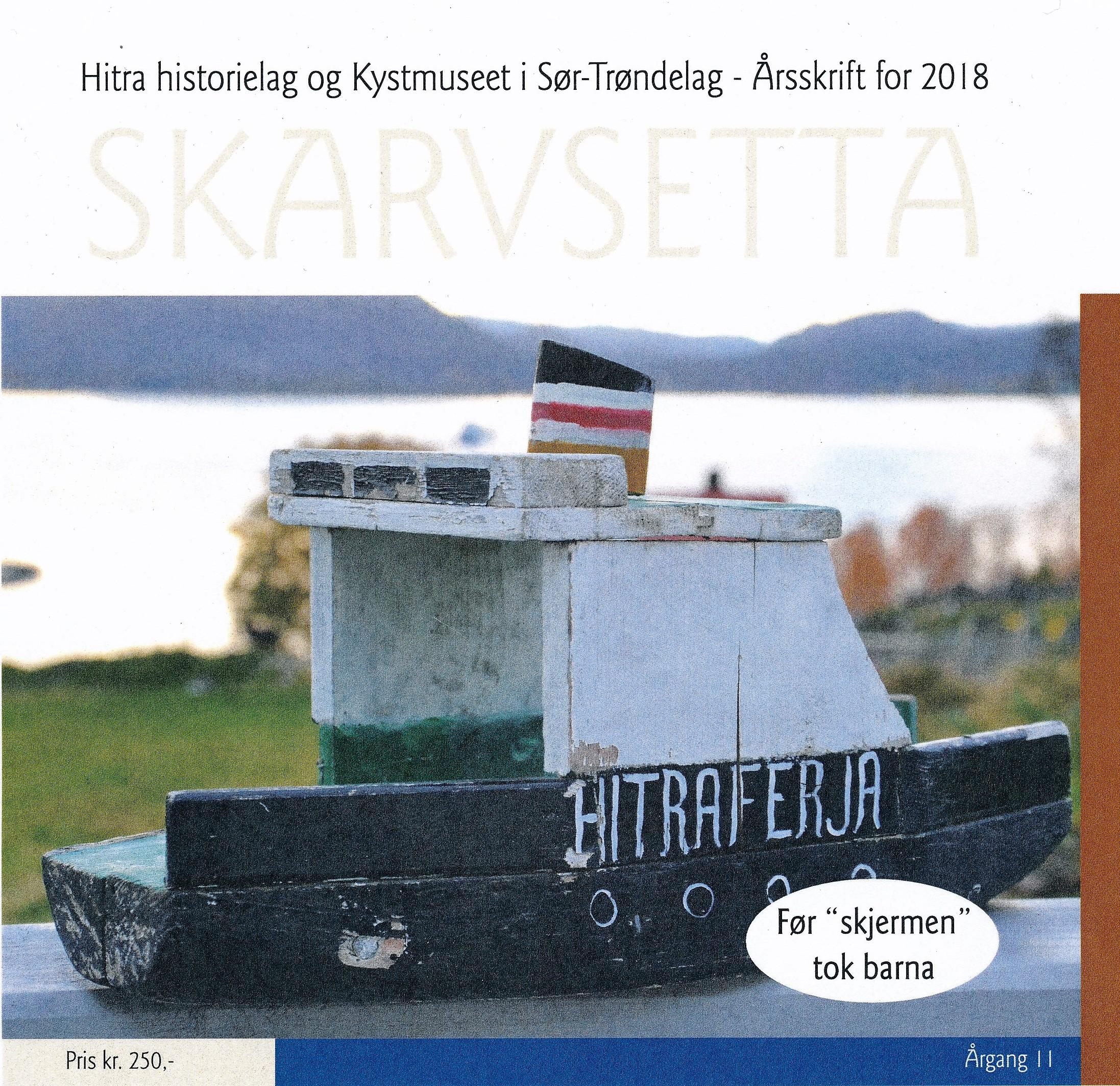Gammel modell av Hitraferja, laget av Arnfinn Aune ca 1981, preger førstesida.