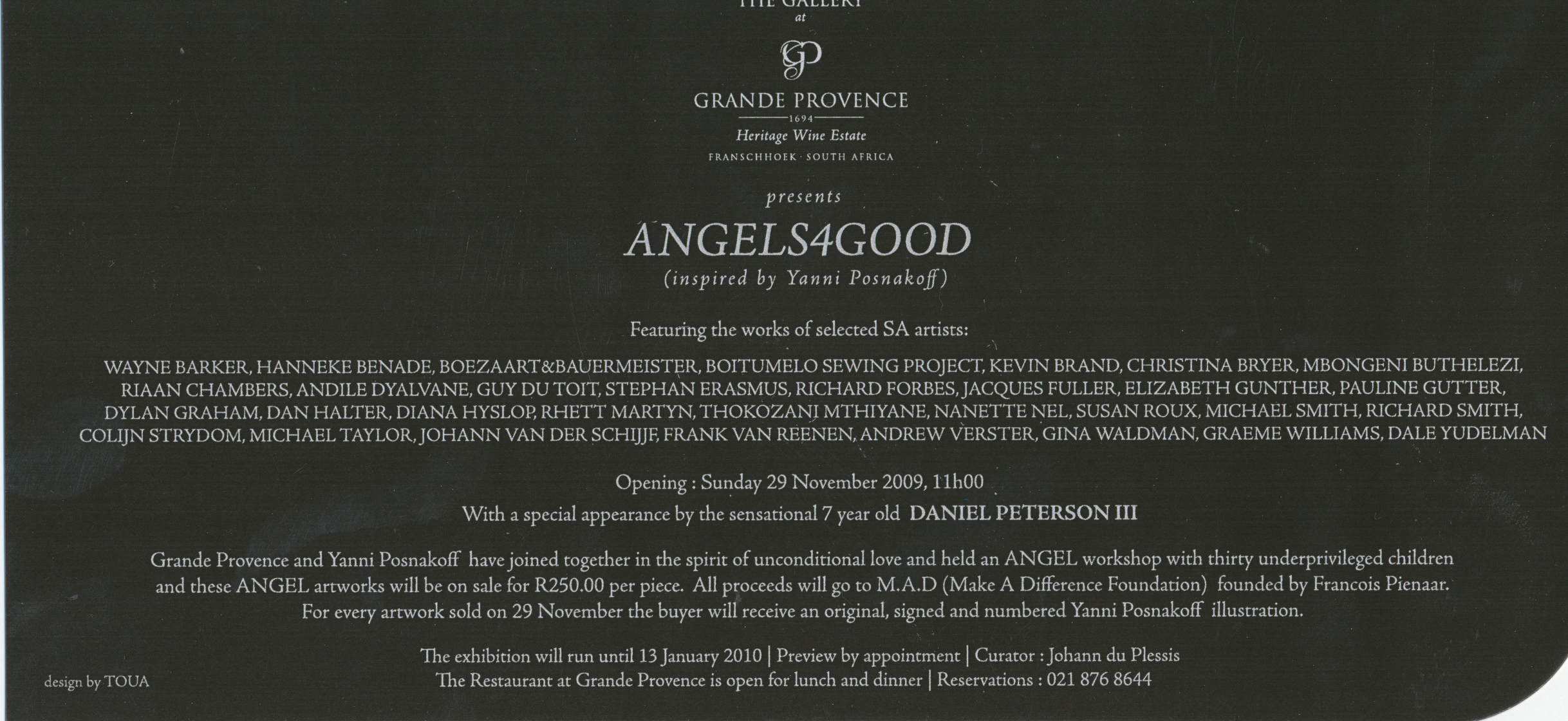 ANGLES 4 GOOD GROUP EXHIBITION GRANDE PROVENCE ESTATE NOV 2009