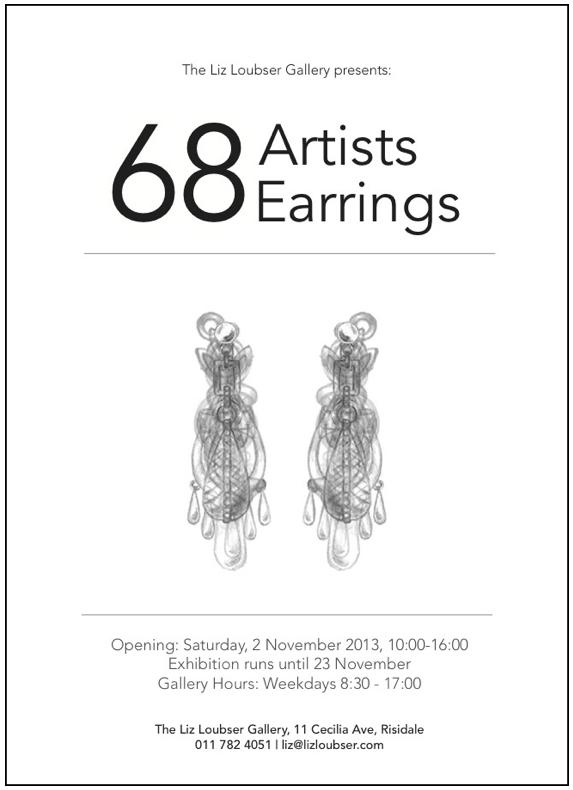 68 ARTISTS EARRINGS EXHIBITION - LIZ LOUBSER GALLERY 2013