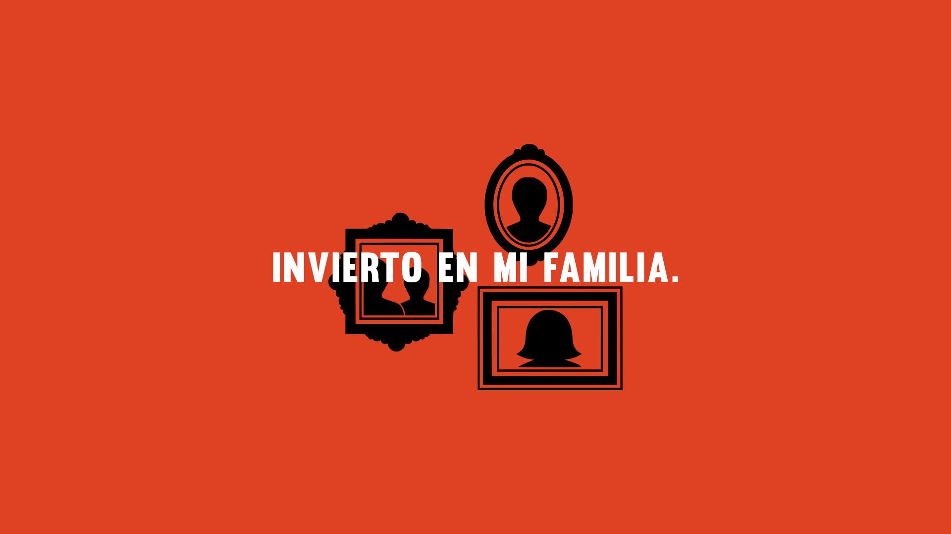 INVIERTO EN MI FAMILIA.jpg