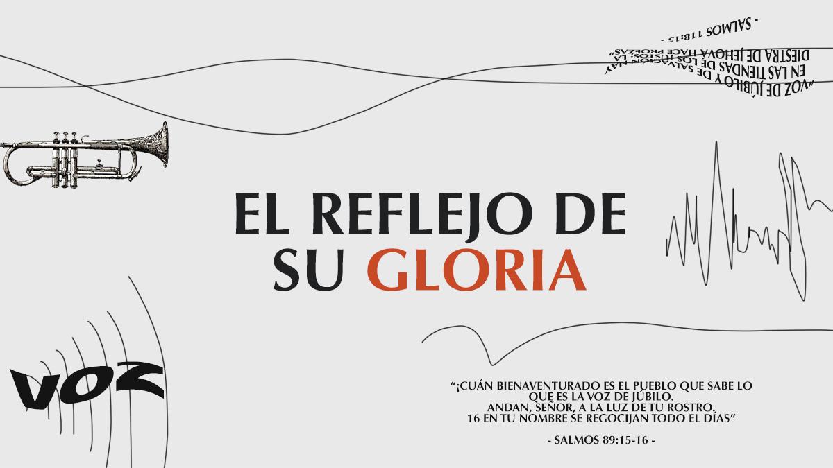 El Reflejo de su Gloria.jpg