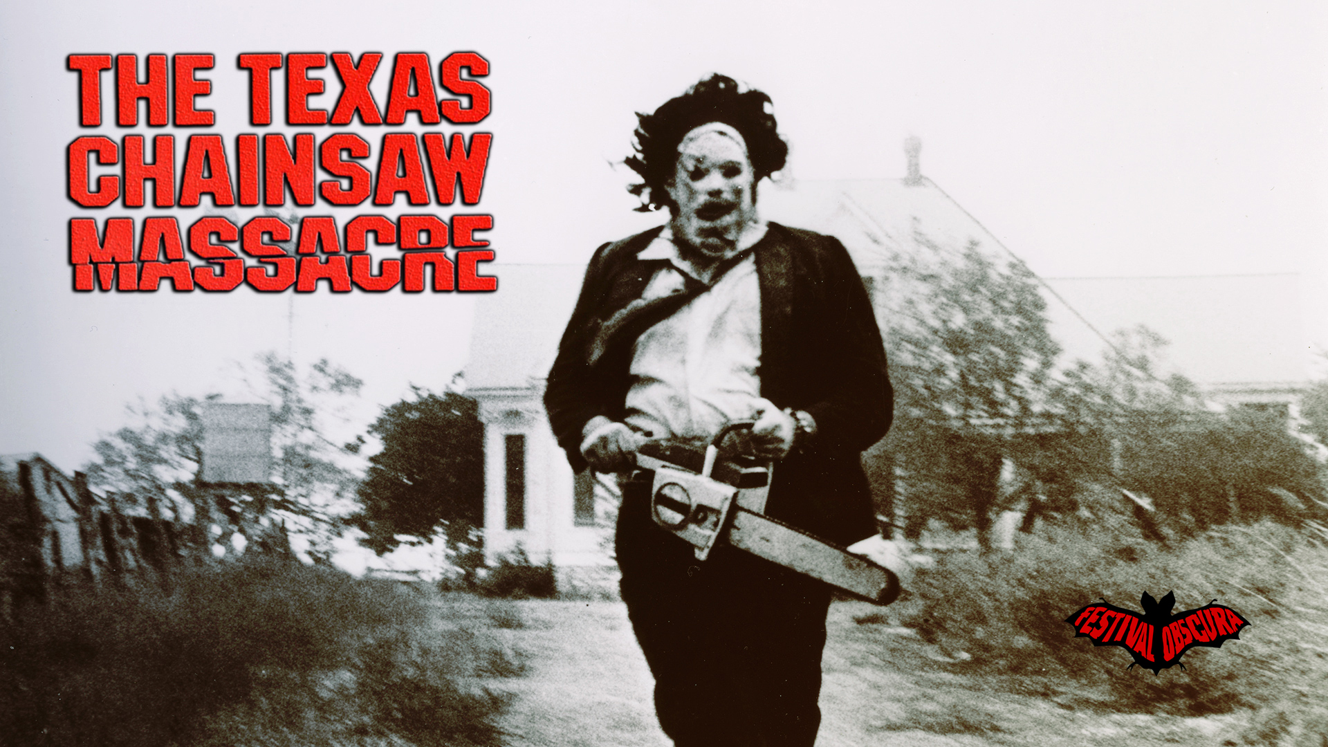THE TEXAS CHAINSAW MASSACRE @ THE ART THEATRE - Thursday, October 18th, 2018