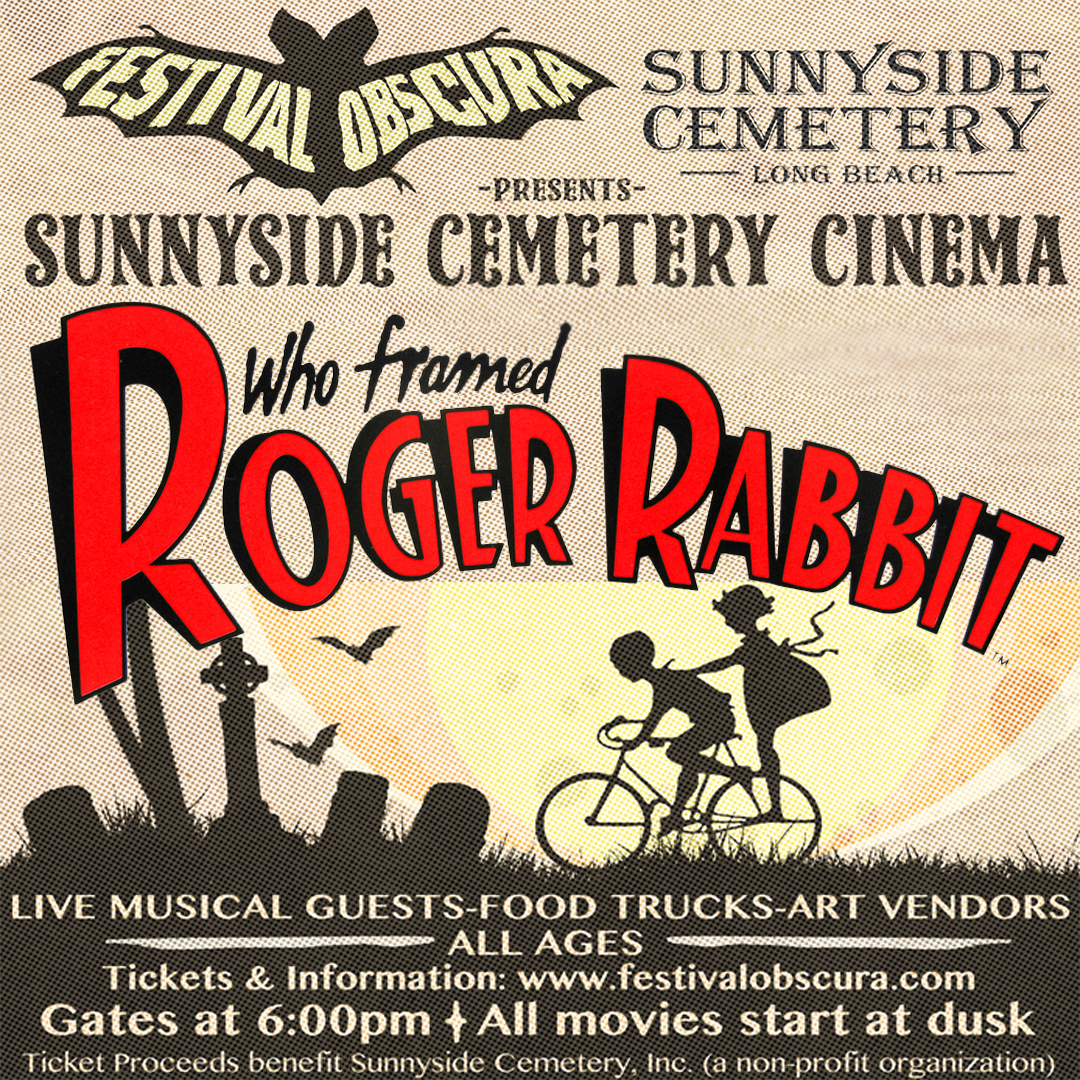 "SUNNYSIDE CEMETERY CINEMA: ""WHO FRAMED ROGER RABBIT"" - Saturday, July 21st, 2018"
