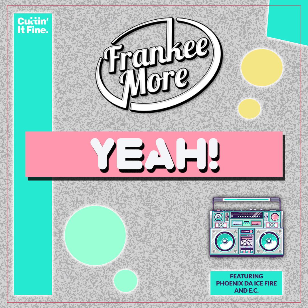 Frankee More - Yeah EP Final Artwork.jpg