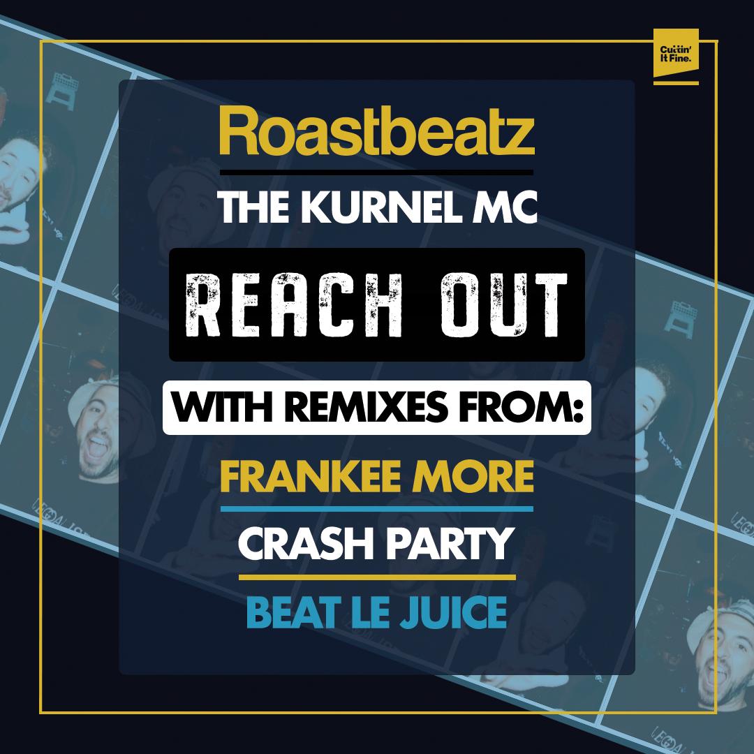 Roast Beatz Feat. Kurnel MC - Reach Out Artwork Final.jpg