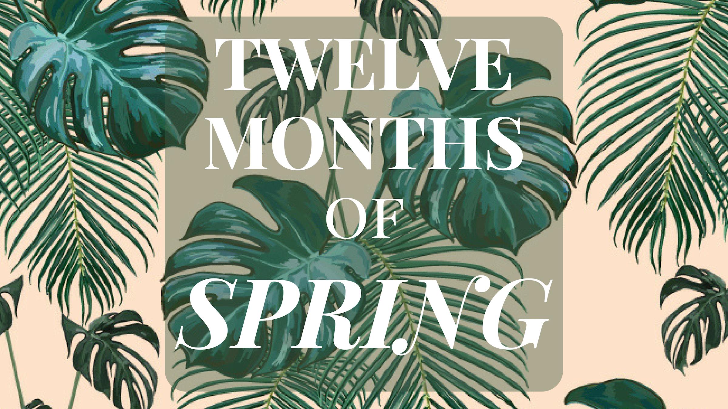 Twelve Months of Spring V1.jpg