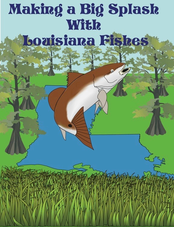 - MAKING A BIG SLASH WITH LOUISIANA FISHES is a new book by Prosanta Chakrabarty, Sophie Warney, and Valerie Derouen with tons of K-8 activities, color images and photos of local Louisiana fishes. Chapters on the Mississippi River, Gulf of Mexico, and much more! 100 Full color pages.Available online for free.Hard copies are $20 (upon request). Shipping is included.