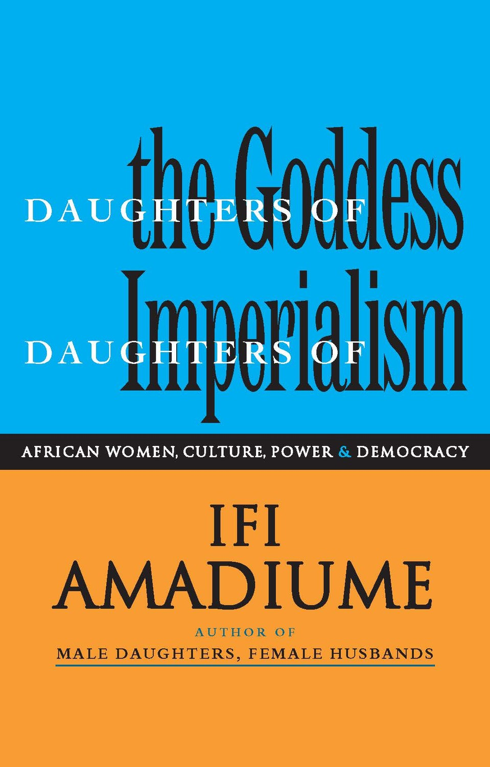 Daughters of the Goddess, Daughters of Imperialism