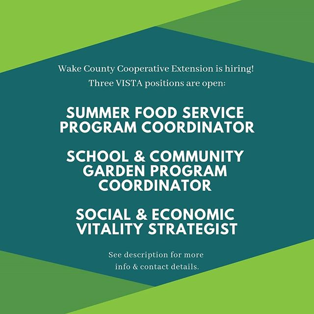 Want to work in food systems and fight poverty right here in Wake County? Contact Sydney Klein to learn more about these VISTA positions at (919) 250-3795 or Sydney.Klein@wakegov.com.