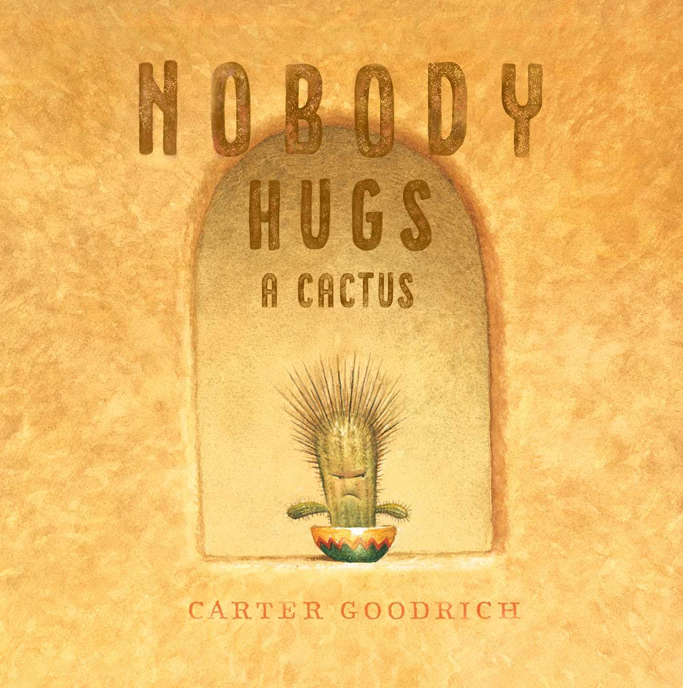 nobody-hugs-a-cactus-9781534400900_hr.jpg