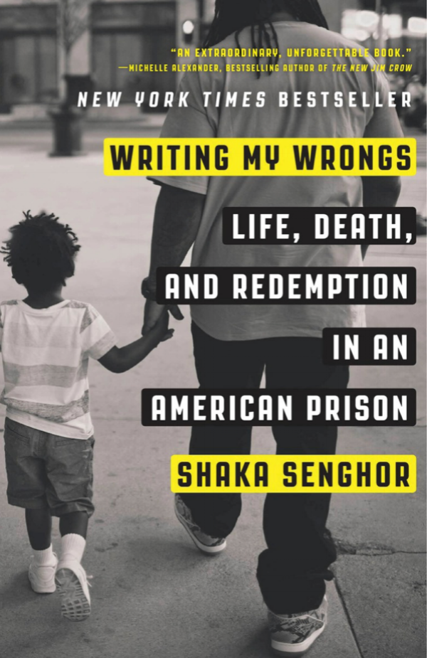Book Cover courtesy of Shaka Senghor Header photo by Joshua Bright