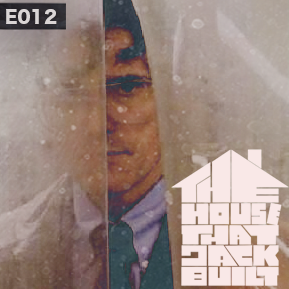 """EP. 12 - """"THE HOUSE THAT JACK BUILT: DIRECTOR'S CUT"""" // An immediate reaction of the feature."""