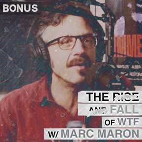 """EP. BONUS 1 - """"THE FALL OF WTF WITH MARC MARON"""" // Discussing the fallout of the doc."""