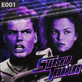 "EP. 1 - ""STARSHIP TROOPERS"" [Guest: Cashthulhu]  // The premiere of Ratings."
