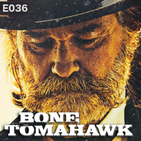 "EP. 36 - ""BONE TOMAHAWK"" [Guest: Christoph Paul & Jacob A. Miller] // Cinestate's beginnings and publishing division."