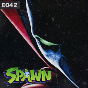 """EP. 42 - """"SPAWN - PART 1"""" // In the first of two parts, LowRes and Hans dig into the live action feature film of Spawn. Has it actually aged better than anticipated?"""