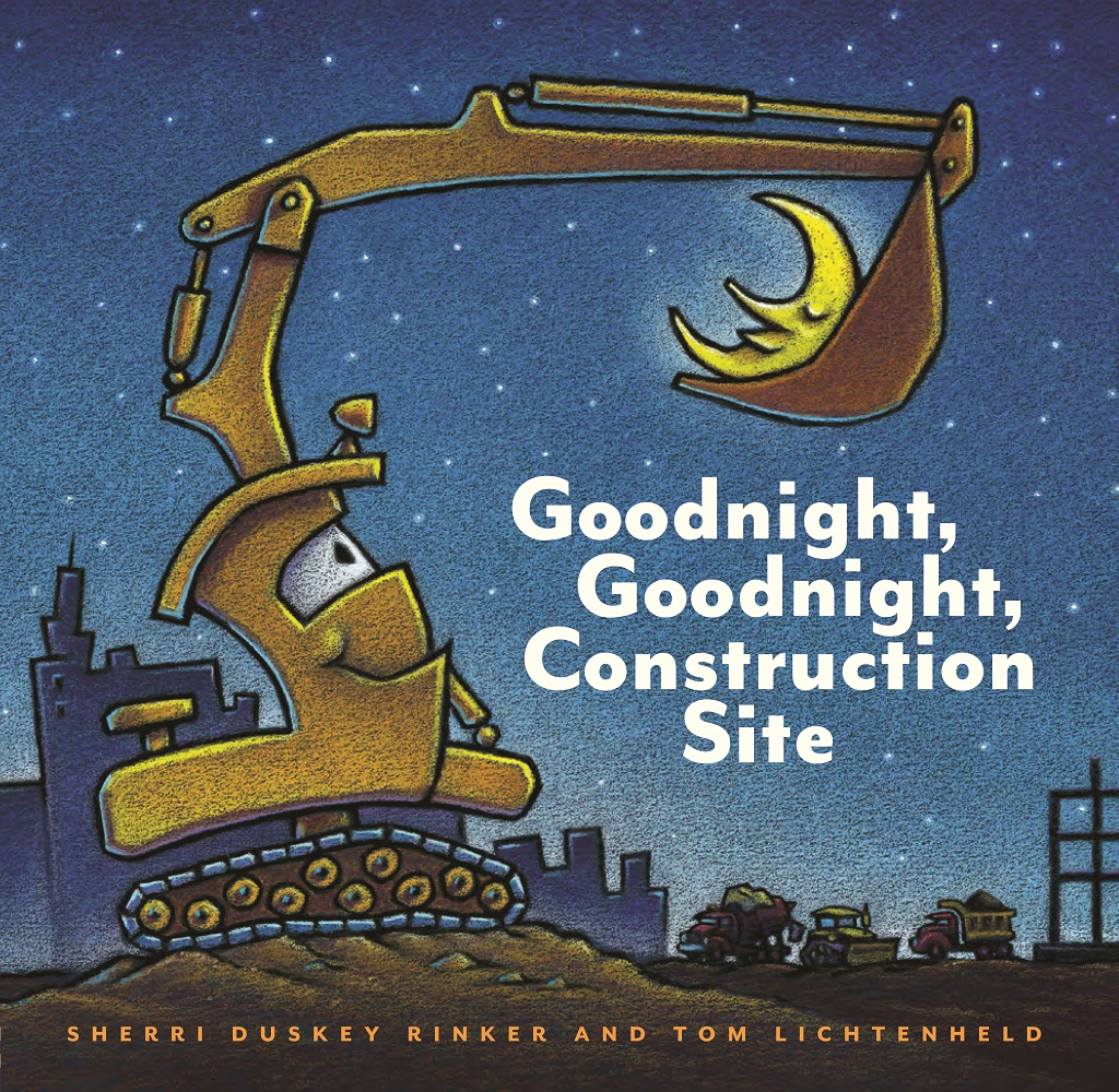 Rinker, Sherri Duskey 2011_ 05 - GOODNIGHT, GOODNIGHT CONSTRUCTION SITE - PB.jpg