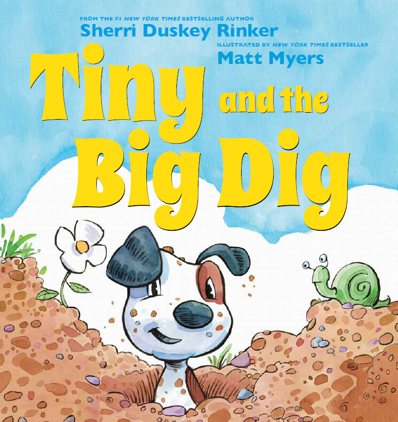 Rinker, Sherri Duskey 2018_01 - TINY AND THE BIG DIG - PB.jpg