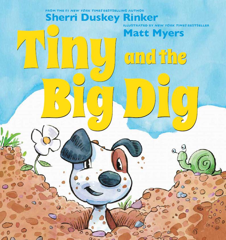 Rinker, Sherri Duskey 2018_01 - TINY AND THE BIG DIG - PB.jpg