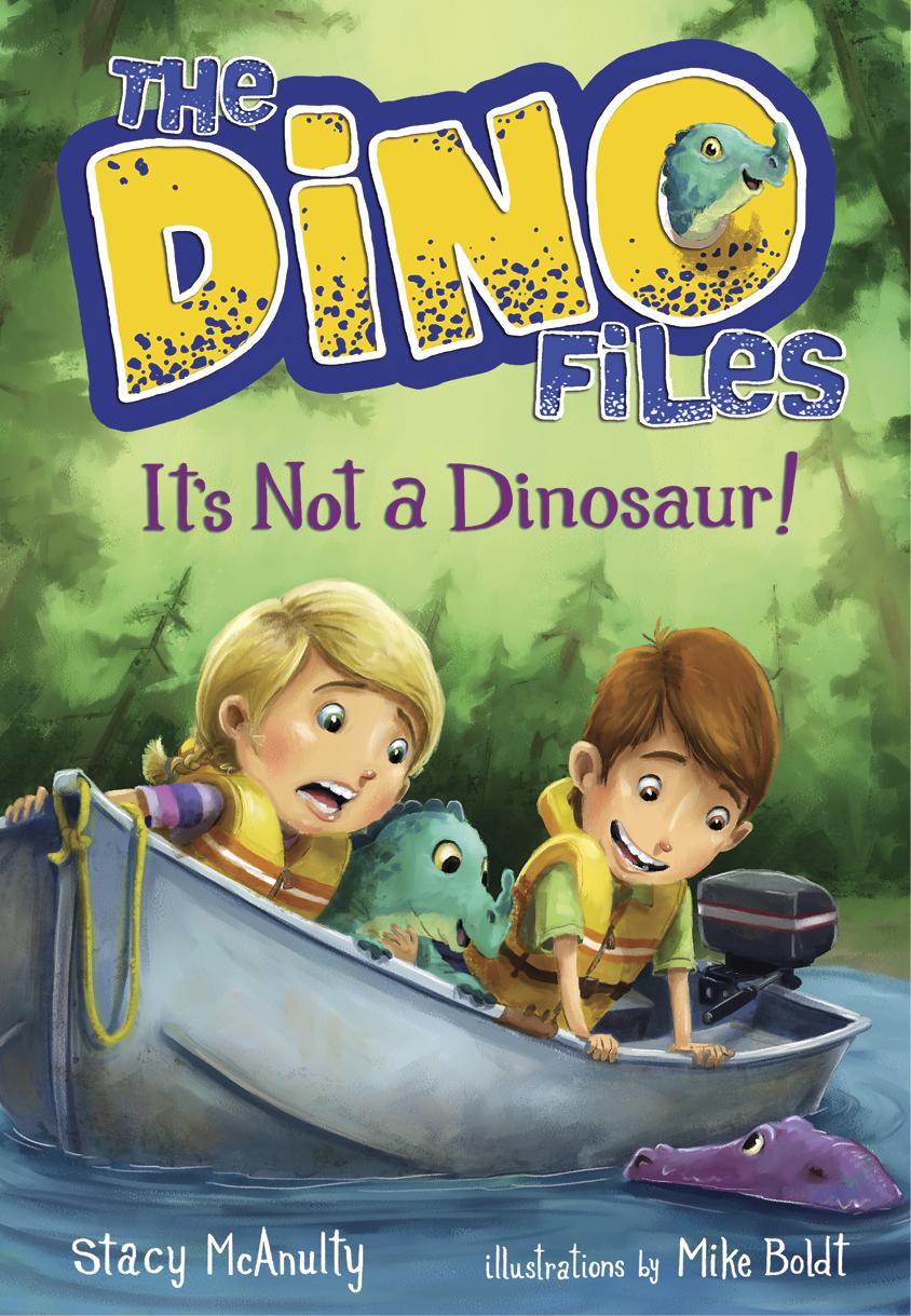 McAnulty, Stacy DINO FILES #3 It's Not a Dinosaur! - CB - RLM LK.jpg