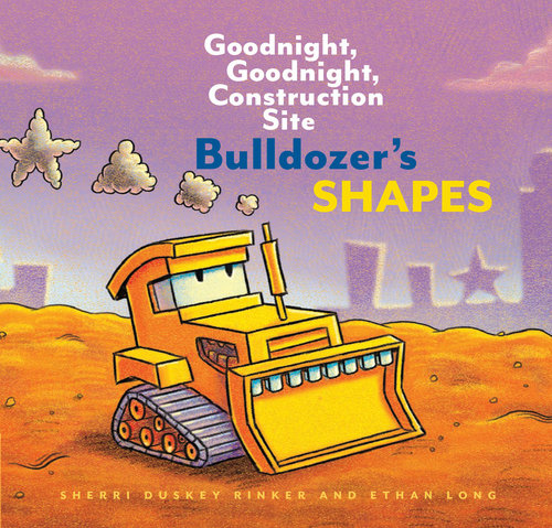 Rinker, Sherri Duskey 2019 BULLDOZER SHAPES - BB.jpg
