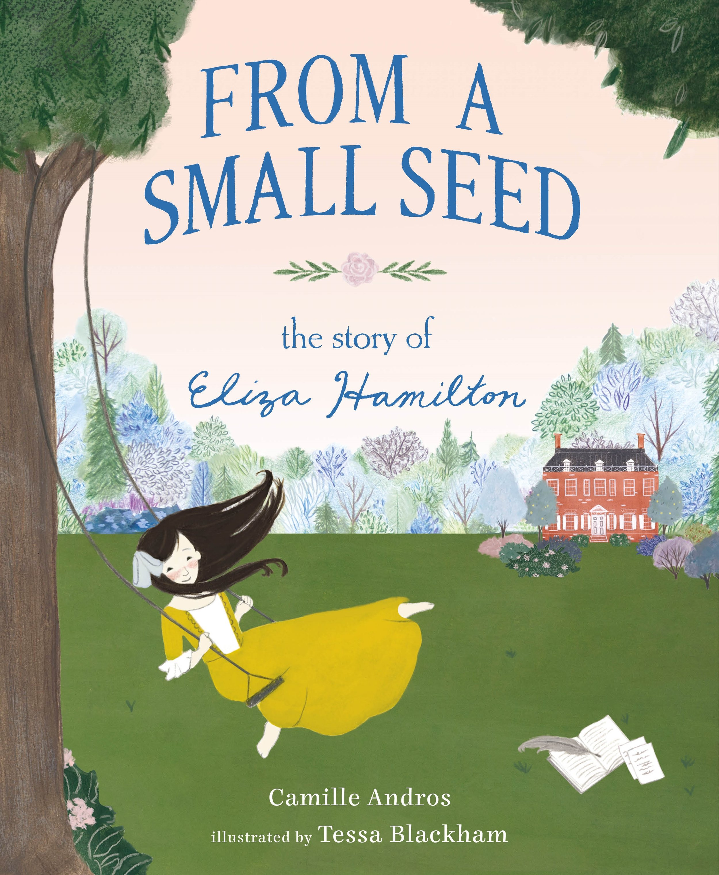 Andros, Camille - 2019_09 FROM A SMALL SEED-The Story of Eliza Hamilton - PB - LK.jpg