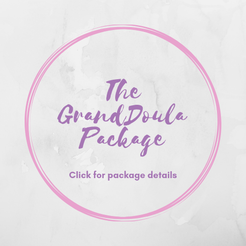 GrandDoula - $1,295.00The GrandDoula Package is a deluxe doula package offering advanced support, a private in-home childbirth education class, and 8 hours of welcome home care for you and your new baby.The GrandDoula Package includes:Private In-home Childbirth Education Course- (3) 2 hr classes for twoFull continuous labor support(2) 1 hour postpartum visits and 1 overnight (8hrs)Phone/email/text support