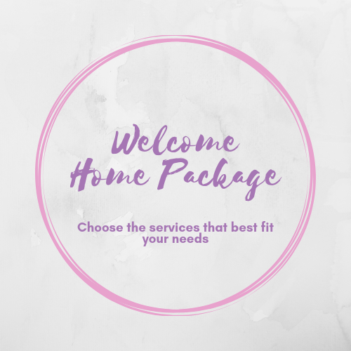 Welcome Home Package - $305Did you just get home with your new baby and realize you don't really know what to do with them? Maybe you're days away from your due date and realize you've never actually changed a diaper before so forget swaddling. Maybe you are your only support team, and you need someone to be there for those first moments at home with your new bundle. Whatever your personal circumstance, I'm here.Includes:1 free consultationHospital Checkout Assistance- packing, loading car, assist getting in and out of carSettling In- Unloading car, assisting everyone in, comfort check-in, hands on newborn care assistance as needed. Breastfeeding assistance as needed