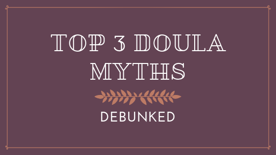 3 doula myths (1).png