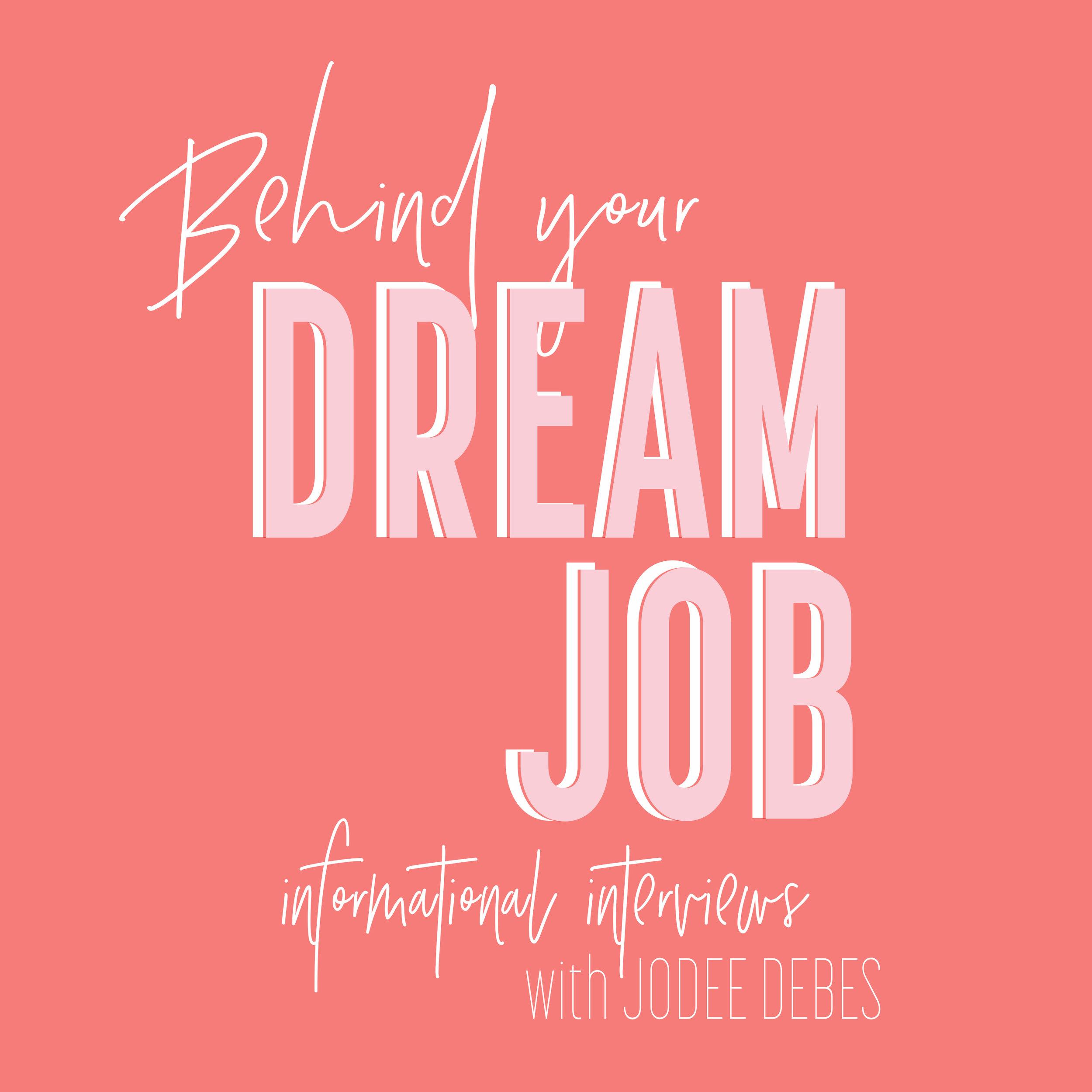 Behind Your Dream Job_Cover Art.jpg