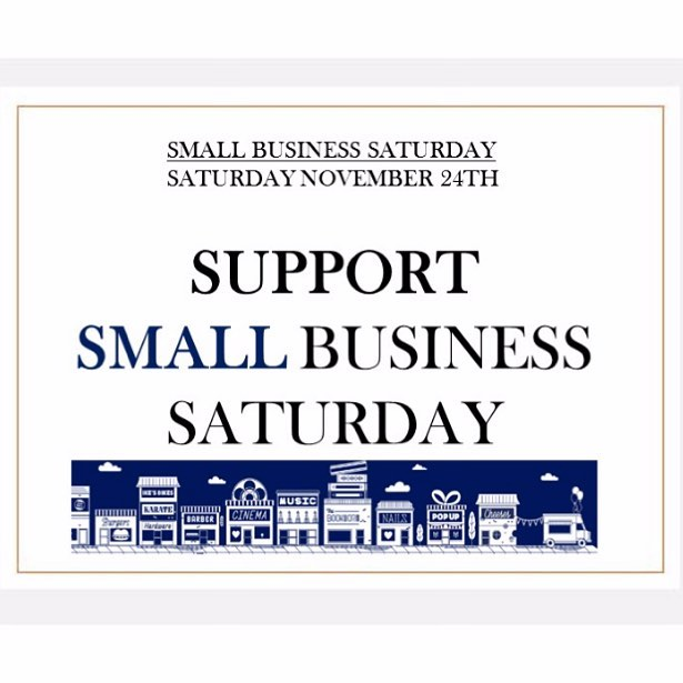 Small Business Saturday is tomorrow! Come and support your local small businesses 😊