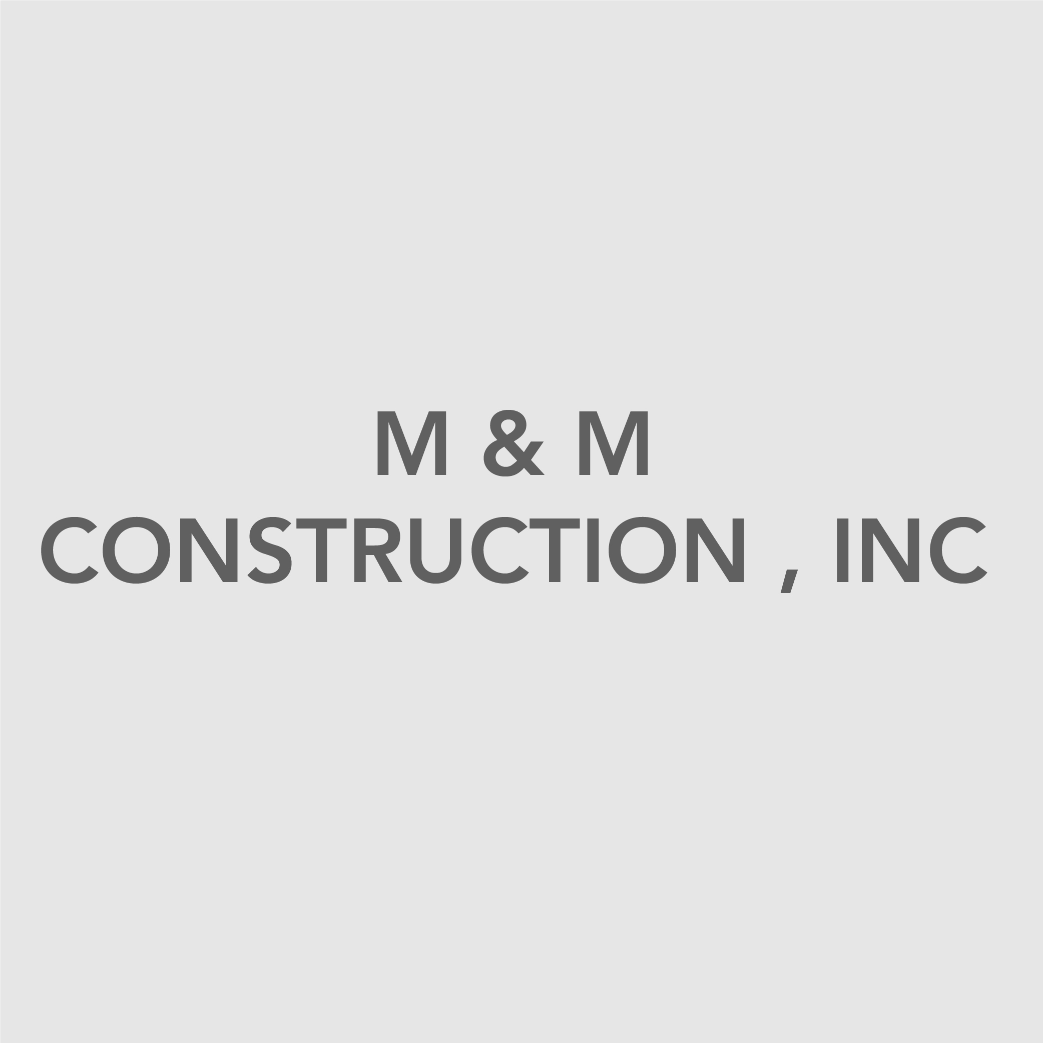 M&M Construction