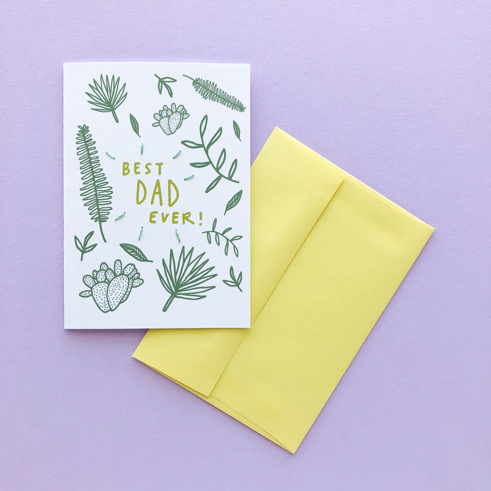 Allie Biddle  knows that plant dads are dads, too! Give your guy with the green thumb a card. He works hard so that his cactus can have a better life.