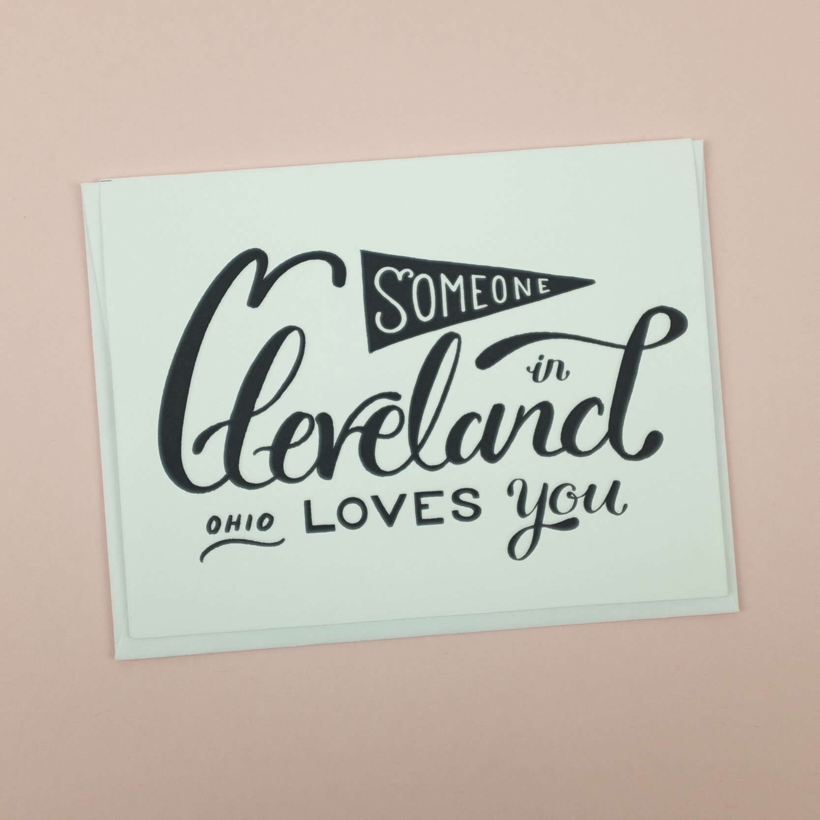 """Someone in Cleveland, Ohio loves you"" greeting card by Boundary & Thorn"
