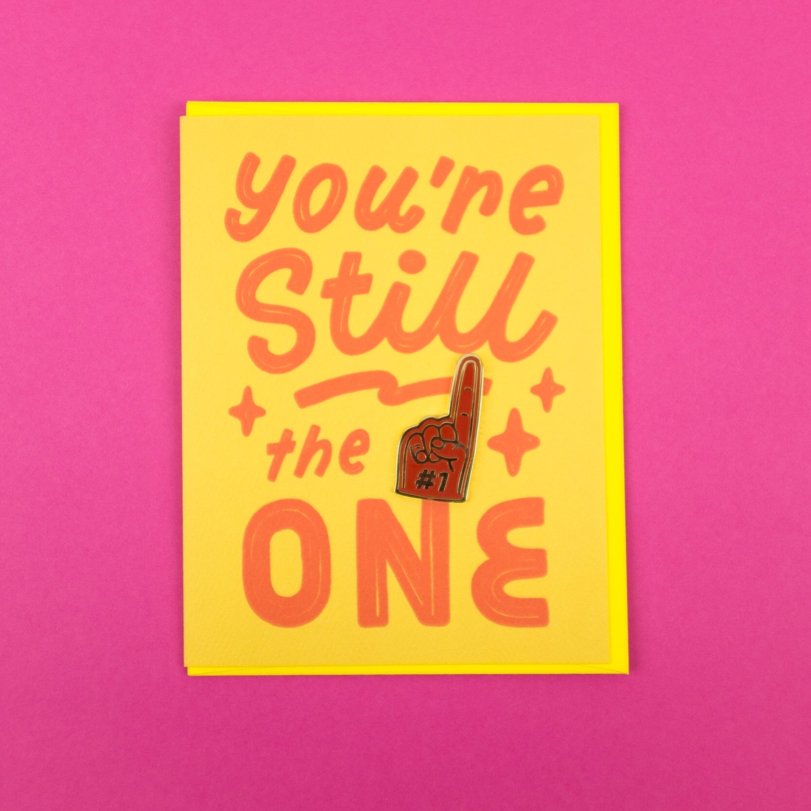 """You're still the one"" greeting card and enamel pin by Valley Cruise Press"