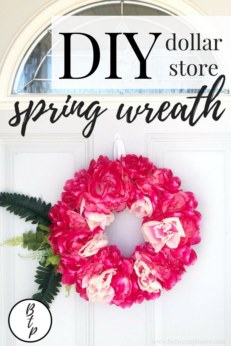 Between the Phases DIY Dollar Store spring wreath tutorial