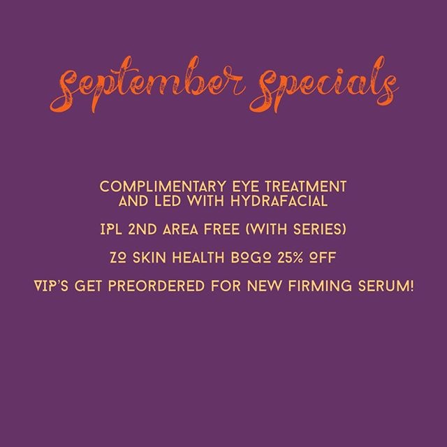 Fall is almost here and the heat will break...hooray!! Get these specials while they're HOT!! . . . . . . . . #skincare #ipl #venusversa #hydrafacial #eyetreatment #wrinkles #acne #sundamage #zoskinhealth #firmingserum #antiaging #botox #juvederm #jeuveau #agelater #vip #nashville #franklintn #beauty
