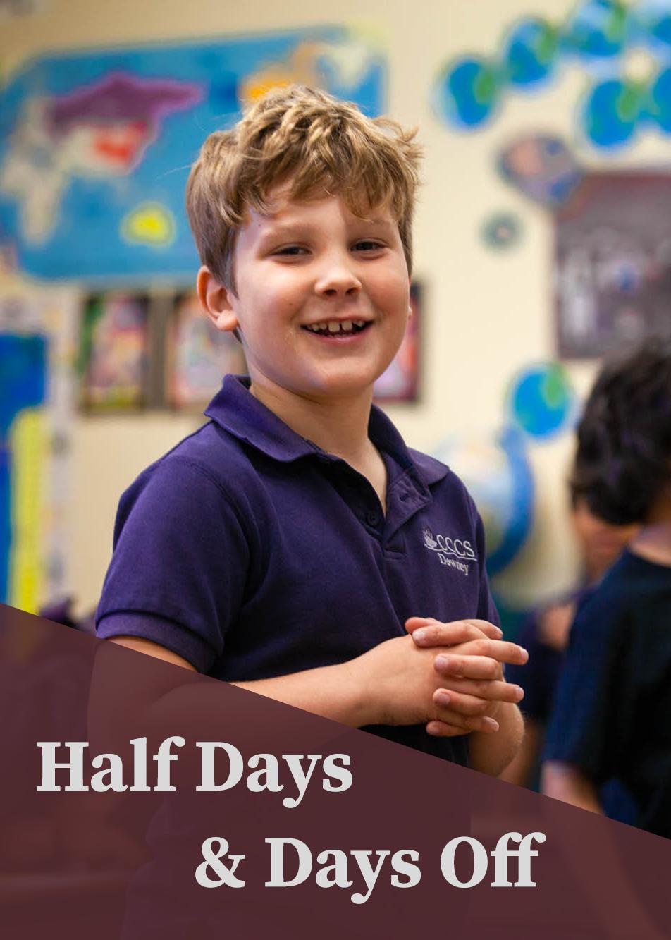 Half Days & Days Off