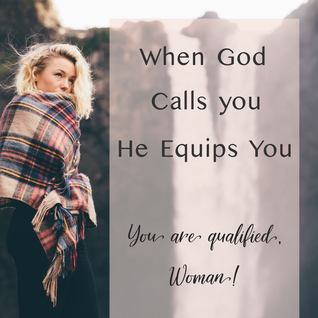 You've got mad skills, girl ... or you've got the ability to GET the mad skills to do that thing God has called you to do. You're totally qualified, Woman! | TotalThrive.com