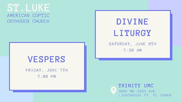 St. Luke ACOC will hold Vespers tomorrow, Friday June 7th at 7:00 PM and Divine Liturgy Saturday at 7:30 AM at the Trinity UMC sanctuary. We would love to see you all there! • • #weareACOF #christianfellowship #coptic #americancopticorthodox #orthodox #orthodoxy #orthodoxchristian #church #fellowship #faith #christian #christianity #christianlife #jesuschrist #ministry #evangelism #deerfieldbeach #delraybeach #miami #fortlauderdale #westpalmbeach #southflorida #florida #coralsprings #delray #bocaraton #boca #pembrokepines #pompano