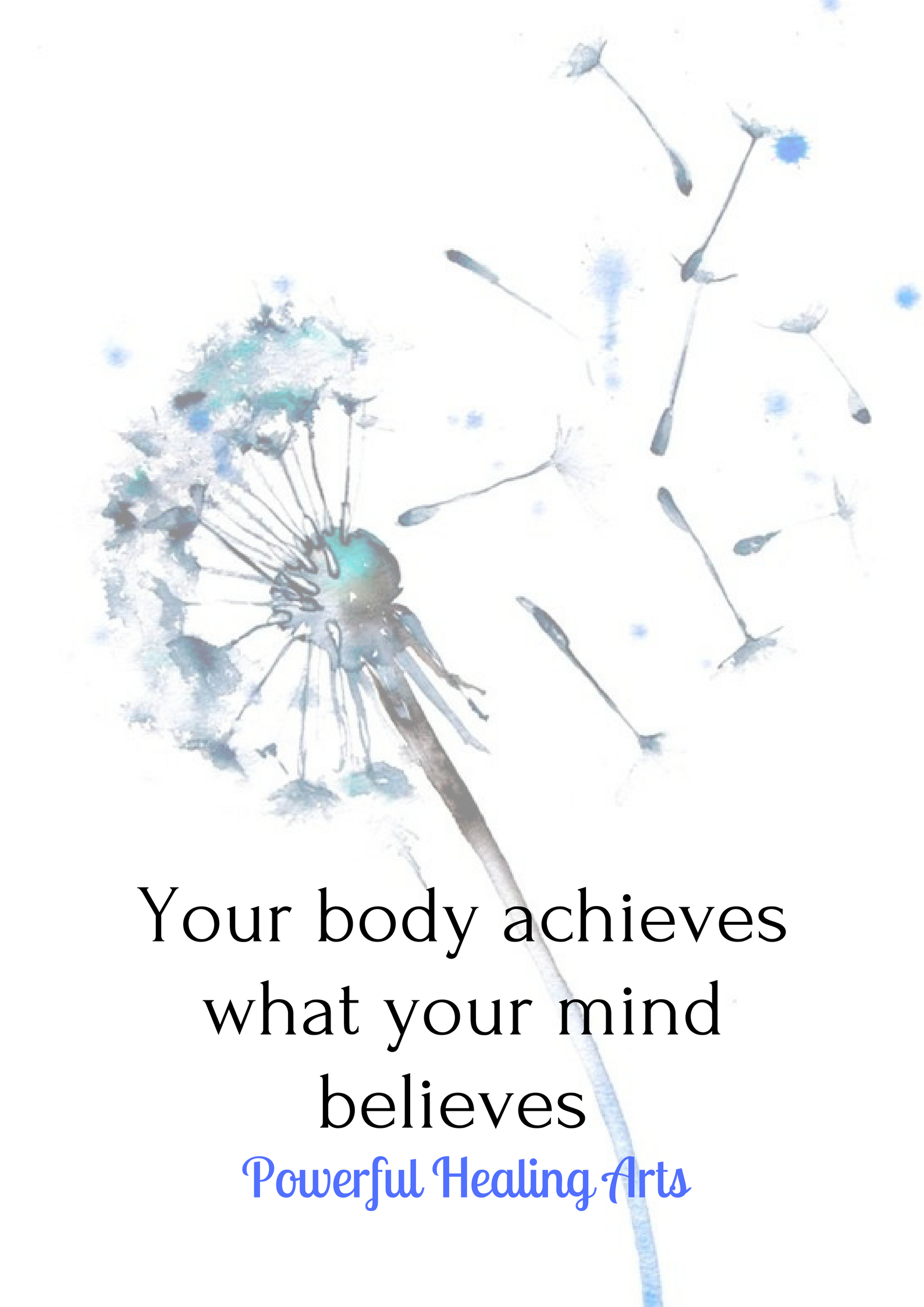 Your body achieves what your mind believes.png