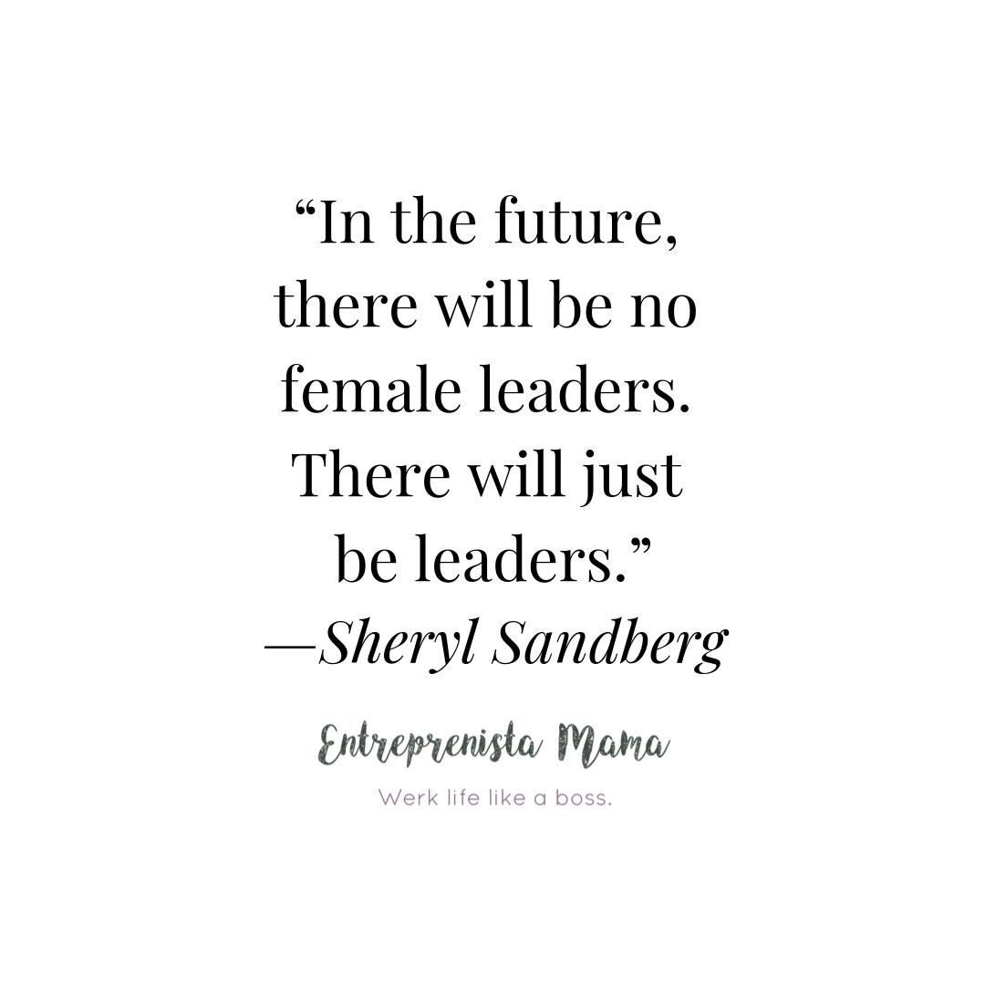 Sheryl Sandberg Quote on Leadership