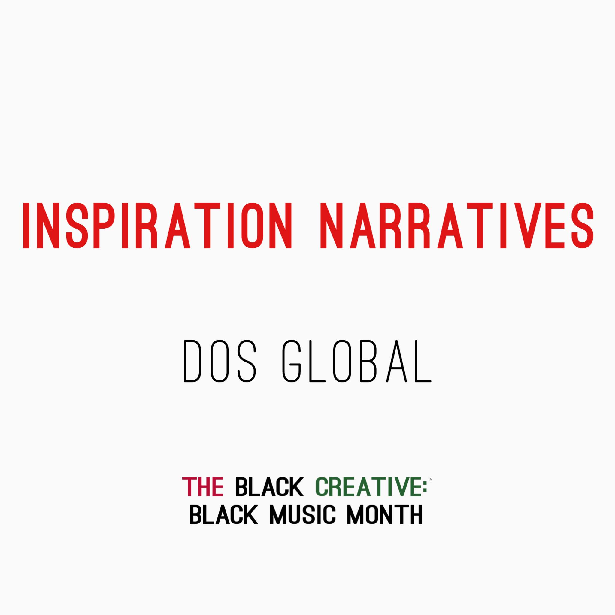 Inspiration Narratives - Dos Global