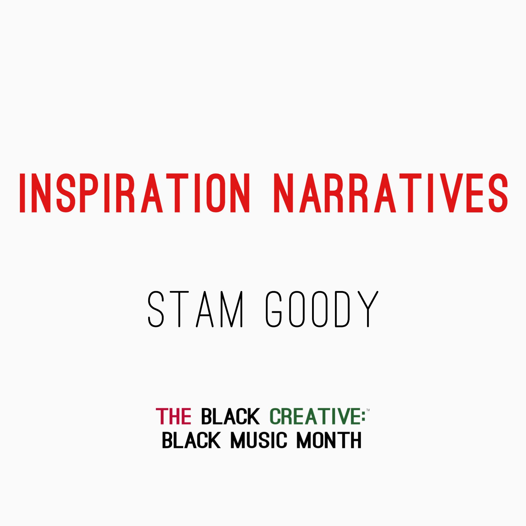 Inspiration Narratives - Stam Goody