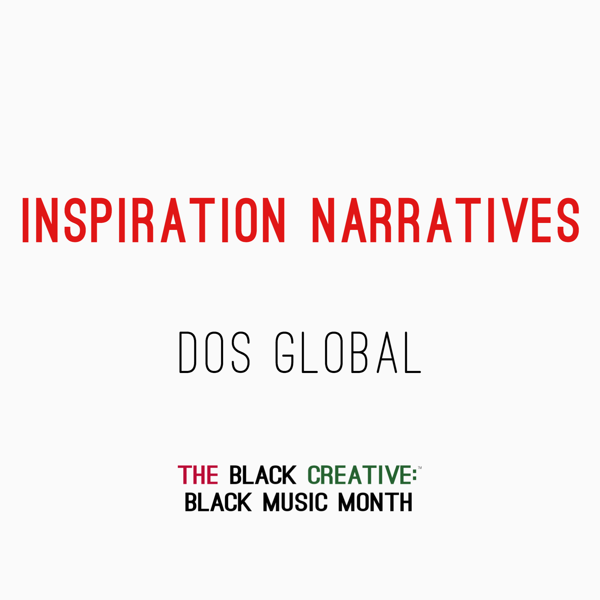 Dos Global - Inspiration Narrative