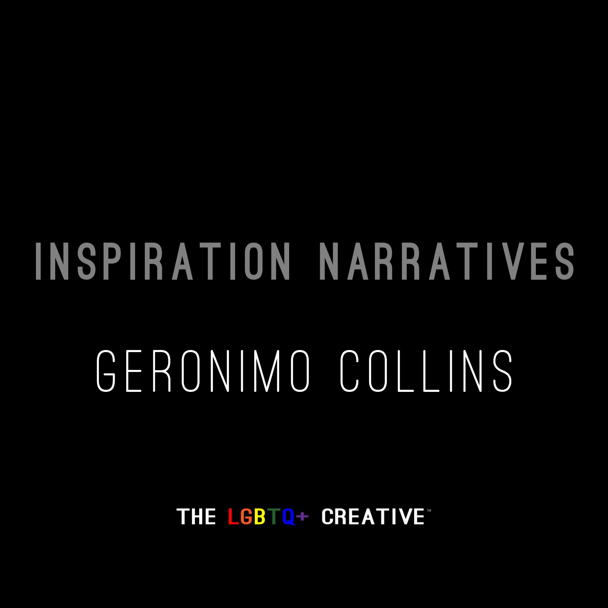 Inspiration Narrative - Geronimo Collins